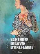 24 heures de la vie d'une femme
