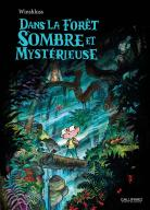 Dans la forêt sombre et mystérieuse 1