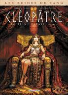 BD - Les reines de sang - Cléopâtre, la Reine fatale