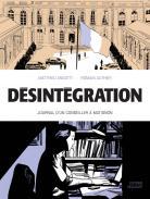 Désintégration: Journal d un conseiller à Matignon 1
