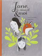 BD - Jane, le renard & moi
