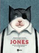 Jones et autres rêves
