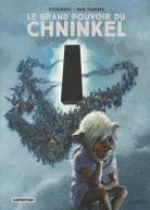 Le Grand Pouvoir du Chninkel 1
