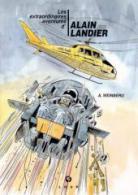 Les extraordinaires aventures d'Alain Landier 2