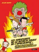Les survivants de la révolte finale de l'apocalypse 1