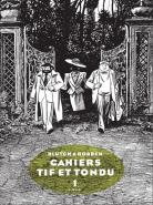Tif et Tondu - Cahiers 1