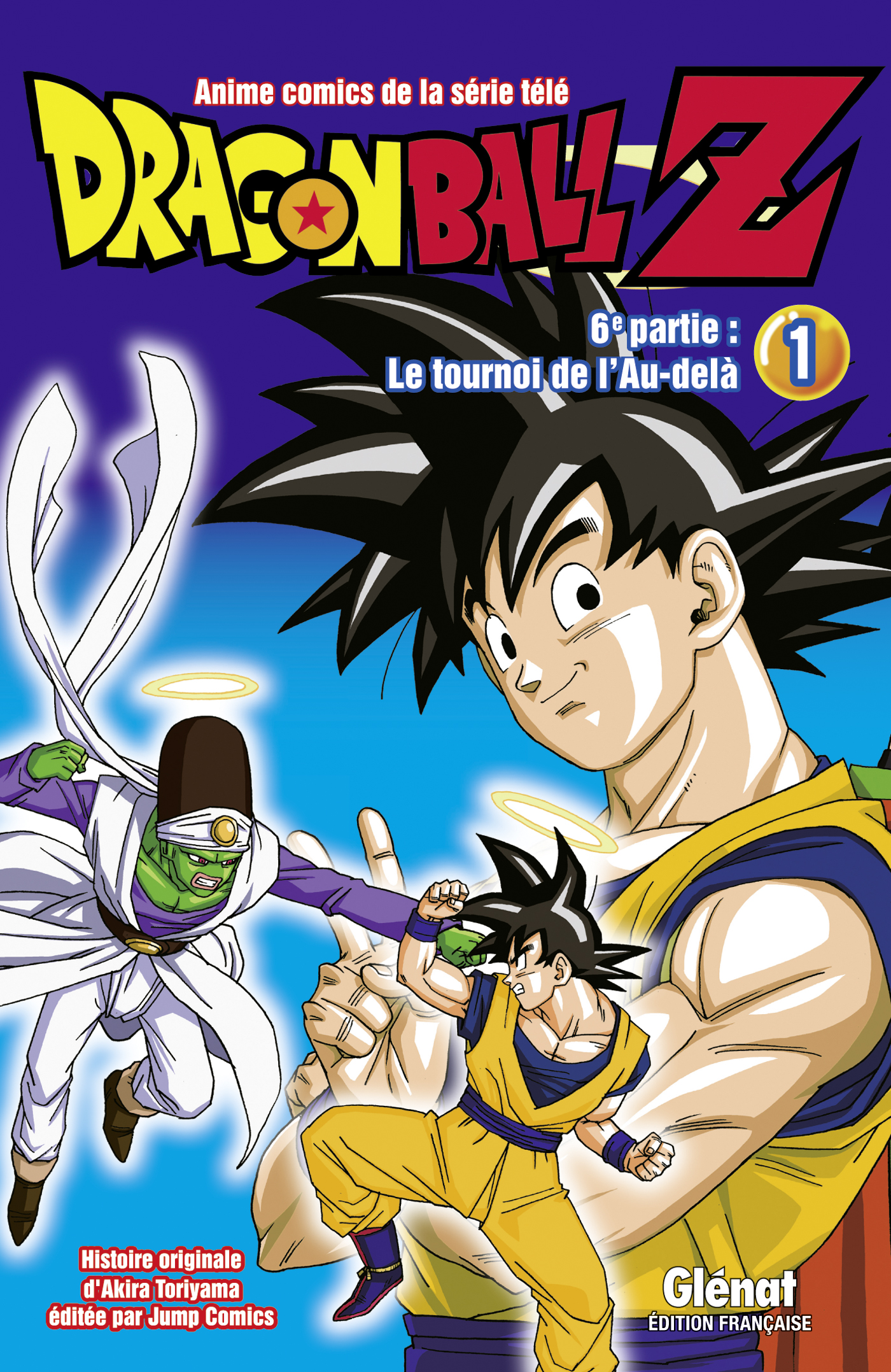 Dragon ball z 6 me partie le tournoi de l 39 au del 1 - Tout les image de dragon ball z ...