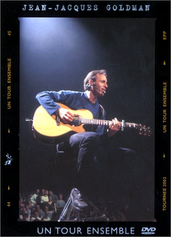 Jean-Jacques Goldman - Un tour ensemble  (2003)
