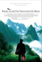 Film - Riding Alone for Thousands of Miles