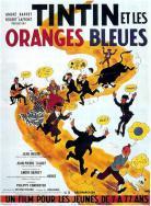 Film - Tintin et les oranges bleues