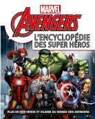 Avengers, l'encyclopédie des super heros