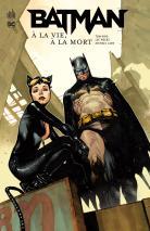Batman - A la vie A la mort