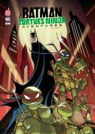 Batman et Les Tortues Ninja Aventures 1