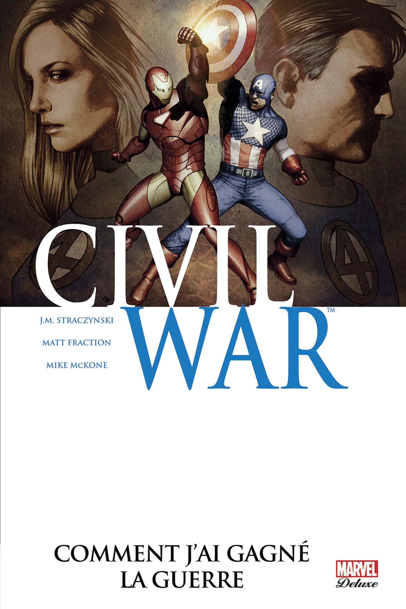 Civil War (6) : Comment j'ai gagné la guerre