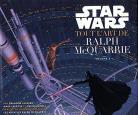 Star Wars - Tout l'Art de Ralph Mcquarrie 1