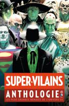 Comics - Super-Vilains - Anthologie