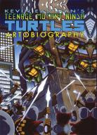 Comics - Teenage Mutant Ninja Turtles - Artobiography