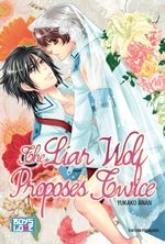 The Liar Wolf Proposes Twice