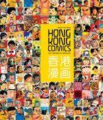 Hong Kong comics - Une histoire du manhua