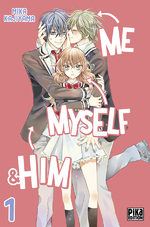 Me, myself & him