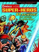 Créez vos Super-Héros