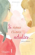 Si Nous Étions Adultes