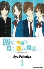 We are Always...