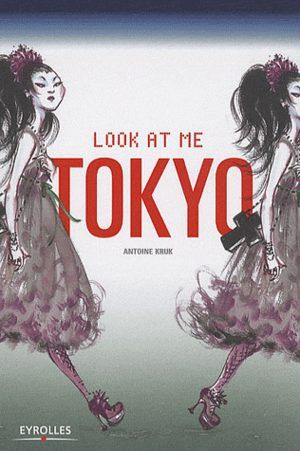 Look at me Tokyo Livre illustré