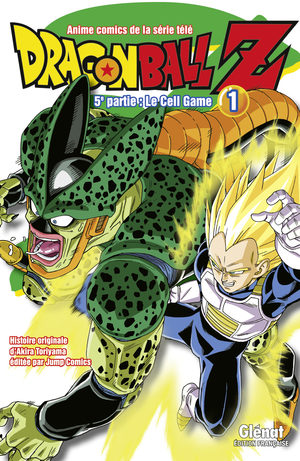 Dragon Ball Z - 5ème partie : Le Cell Game Anime comics