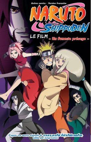 Naruto Shippuden - Un Funeste Présage