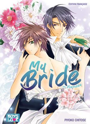 My Bride - Ma Fiancée Manga