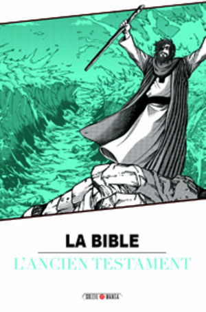 La Bible (Soleil Manga)