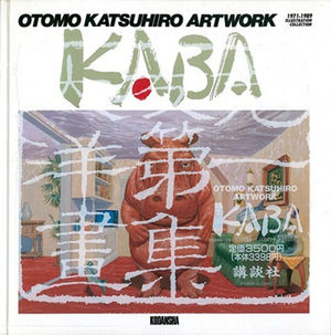 Katsuhiro Otomo - Kaba - 1971-1989 Illustration Collection