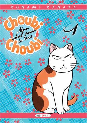 Choubi-choubi, mon chat pour la vie