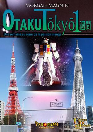Otaku Tôkyô isshûkan - Une semaine au coeur de la passion manga Guide