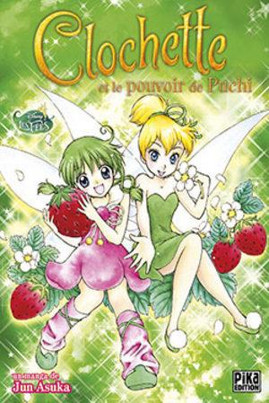 Clochette et le pouvoir de Puchi Manga
