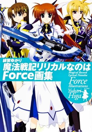 Mahô Senki Lyrical Nanoha Force Gashu