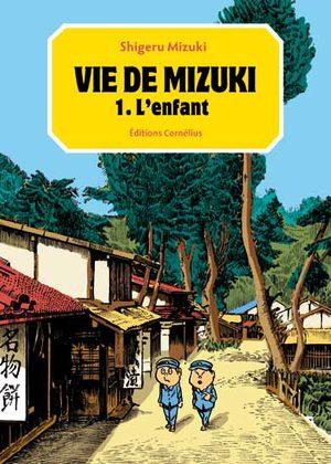 Vie de Mizuki Manga
