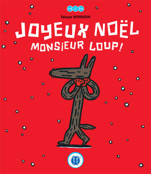 Joyeux Noël Monsieur Loup ! Livre illustré