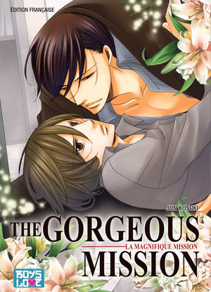 The Gorgeous Mission - La Magnifique Mission Manga