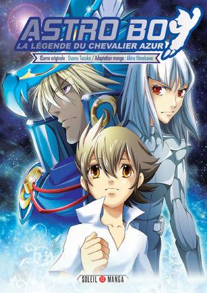 Astro Boy - La Légende du Chevalier Azur Manga