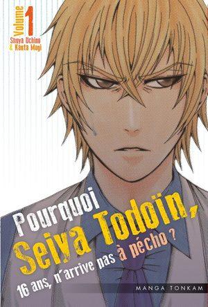 Pourquoi Seiya Tôdôin, 16 ans, n'arrive pas à pécho ? Manga