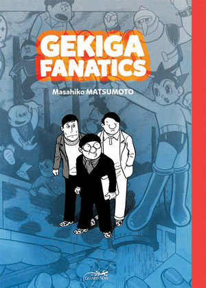Gekiga fanatics Manga