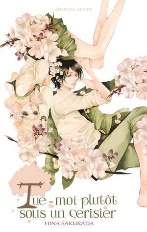 Tue-moi plutôt sous un cerisier Manga