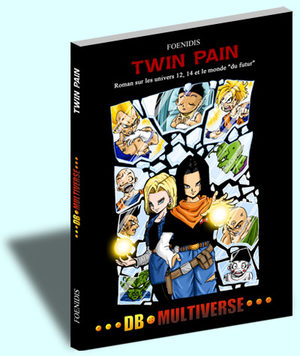 Dragon Ball Multiverse - Twin Pain Roman