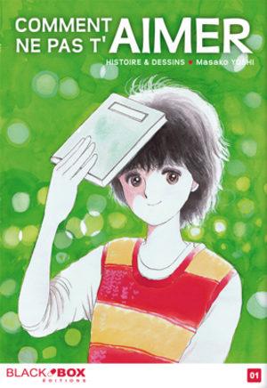Comment ne pas t'aimer Manga