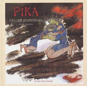 Pika - L'éclair d'Hiroshima Livre illustré