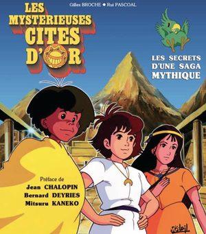 Les mystérieuses Cités d'or - Les secrets d'une saga mythique Anime comics