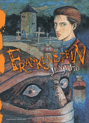 Frankenstein [Junji Ito Collection n°15] Manga