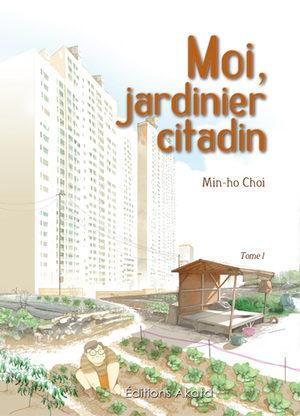 couverture, jaquette Moi, jardinier citadin
